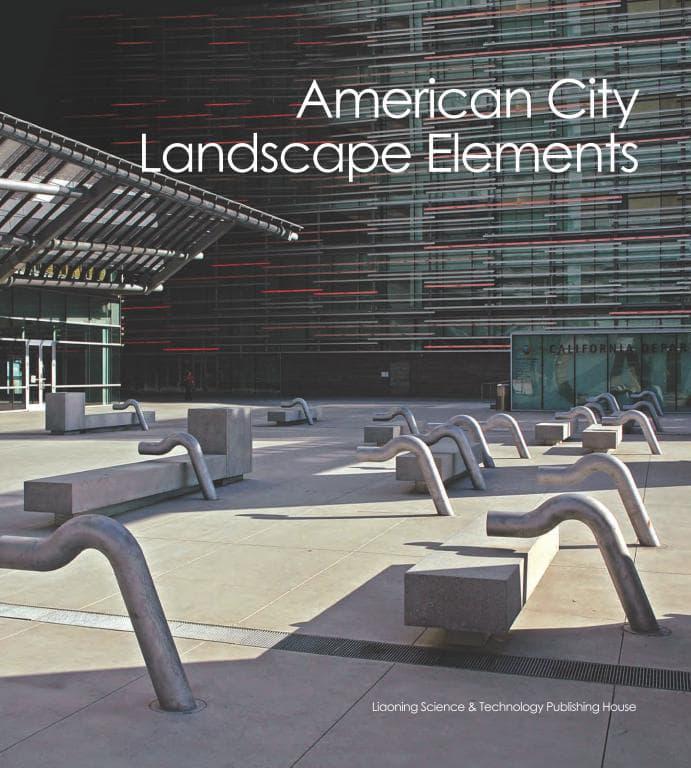 American City Landscape Elements / Tiện ích đô thị trong các dự án cảnh quan ở Mỹ