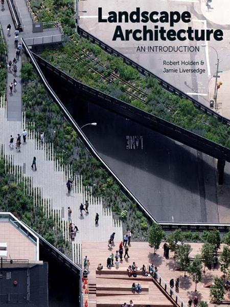 Landscape Architecture: An Introduction / Giới thiệu về ngành kiến trúc cảnh quan