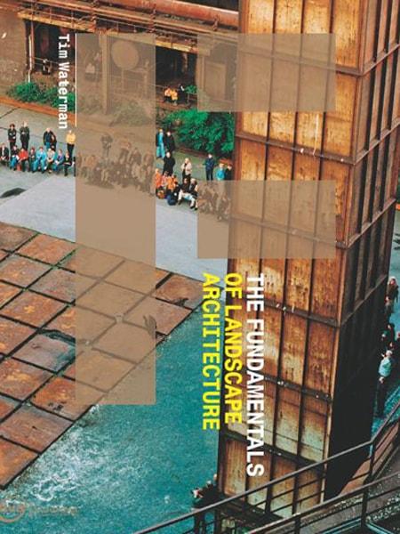 The Fundamental of Landscape Architecture / Nhập môn Kiến trúc cảnh quan