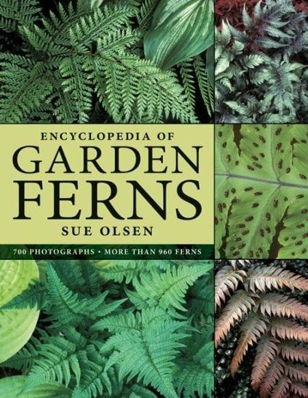 Encyclopedia of Garden Ferns / Bách khoa toàn thư về thực vật họ Dương Xỉ