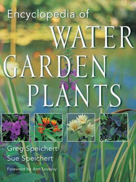 Encyclopedia of Water Garden Plants / Bách khoa toàn thư về cây thủy sinh