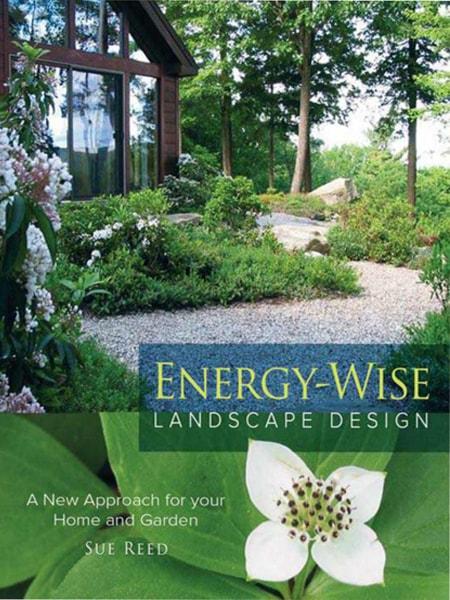 Energy – Wise Landscape Design / Thiết kế cảnh quan giúp tiết kiệm năng lượng