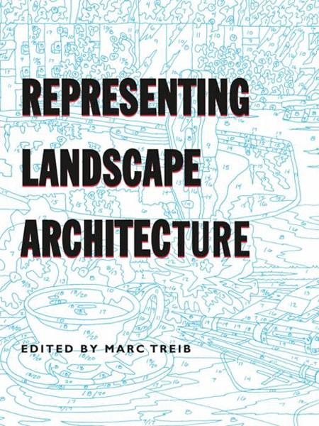 Representing Landscape Architecture / Hình thái biểu hiện trong kiến trúc cảnh quan