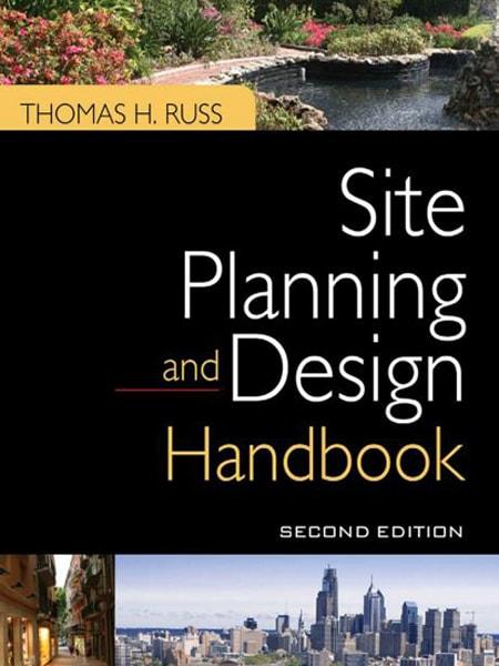 Site Planing and Design Handbook / Sổ tay quy hoạch và thiết kế cảnh quan
