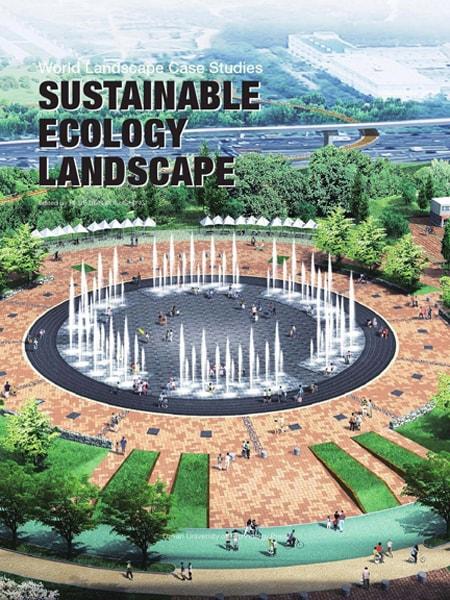 Sustainable Ecology Landscape / Cảnh quan sinh thái và bền vững