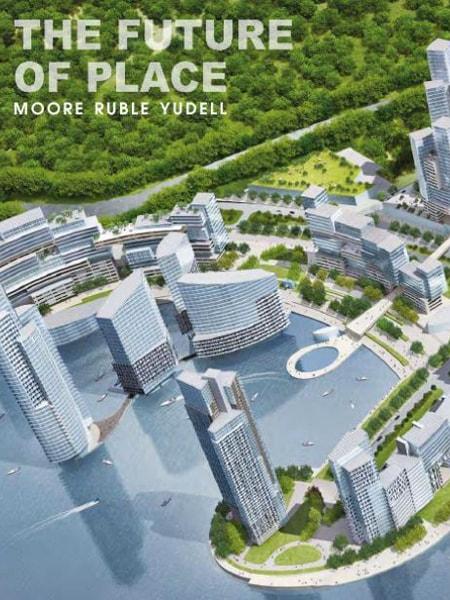 The Future of Place / Tương lai của các không gian đô thị
