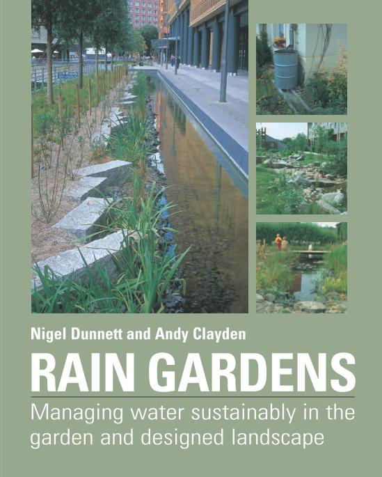 egolandscape.vn/rain-gardens-managing-water-sustainably-in-the-garden-and-designed-landscape