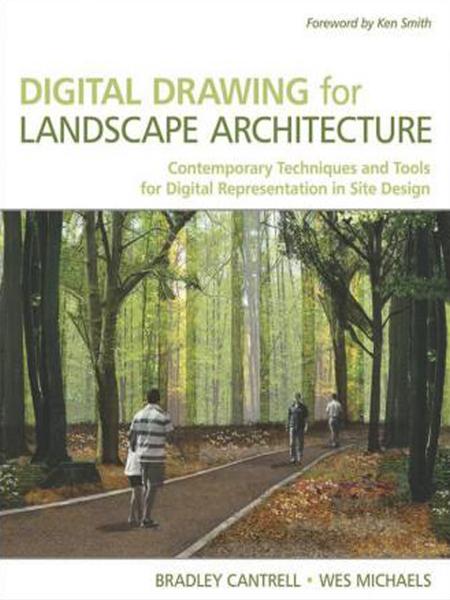 Digital Drawing for Landscape Architecture / Bản vẽ số và công nghệ trong thiết kế cảnh quan