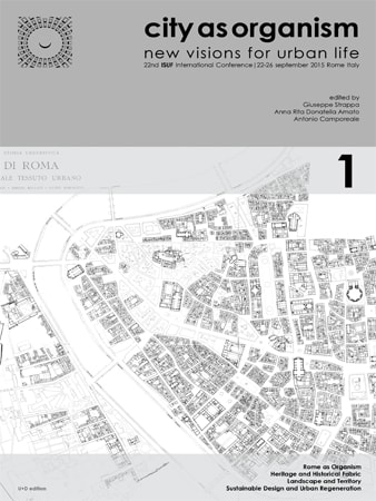 City as Organism/New Visions for Urban Life/ISUF Rome 2015 – Part 1