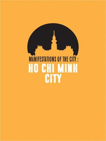 Manifestations of the city: Ho Chi Minh City