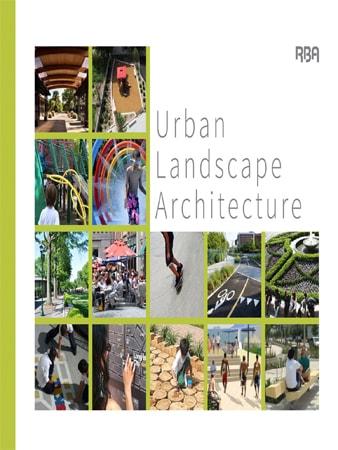 Urban Landscape Architecture – RBA Brochure