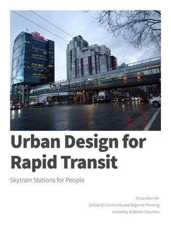 Urban Design for Rapid Transit (Vancouver, BC)