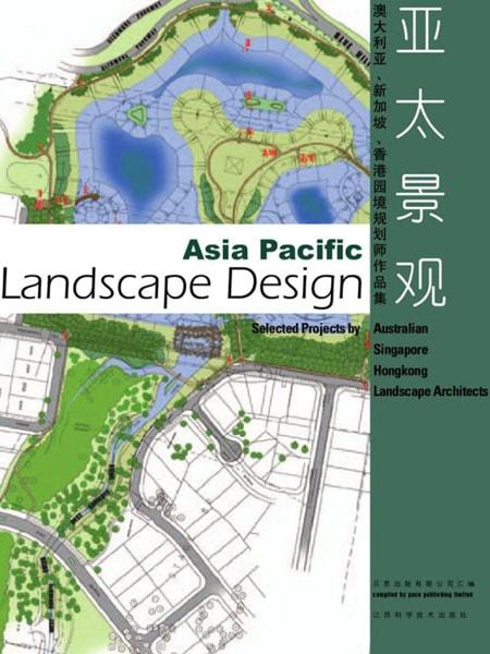 Asia Pacific Landscape Design / Thiết kế cảnh quan khu vực Châu Á Thái Bình Dương
