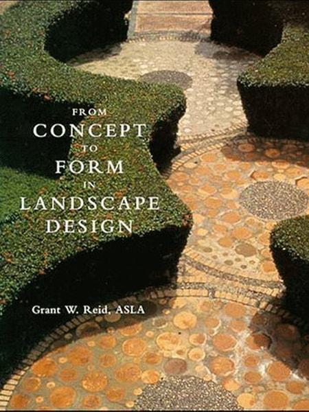 From Concept to Form in Landscape Design / Từ ý đến hình trong thiết kê cảnh quan