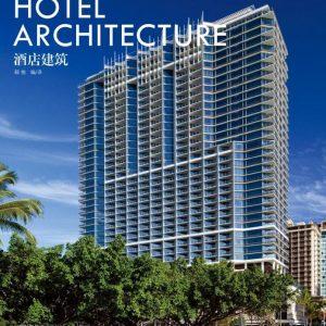 Hotel Architecture / Kiến trúc khách sạn