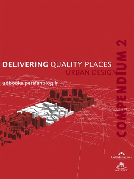 Delivering Quality Places Urban Design Compendium 2