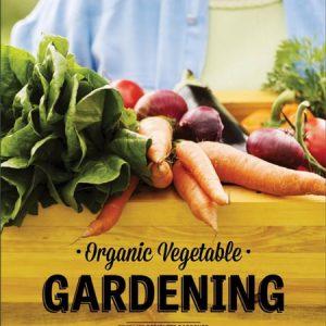 Time life-organic vegetable gardening