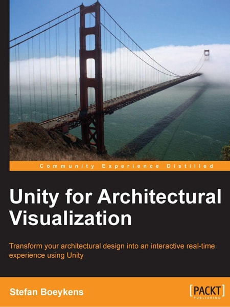 Unity for Architectural Visualization / Diễn họa kiến trúc với Unity