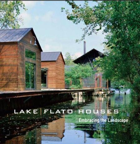 Lake flato houses | Mẫu nhà ven hồ
