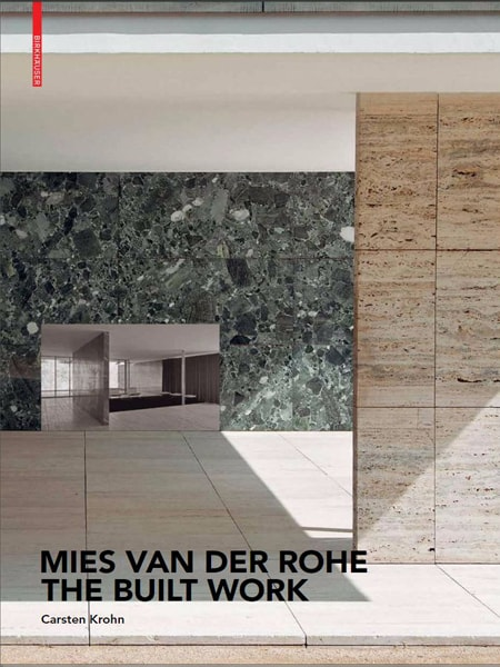Mies van der Rohe – The Built Work