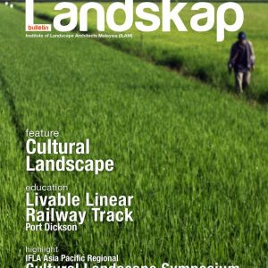 Malaysia LandsKap – Cultural Landscape