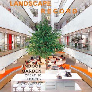 Landscape Record – Indoor Garden