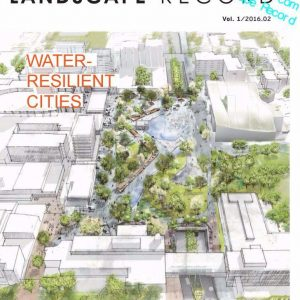 Landscape Record – Water resilient cities
