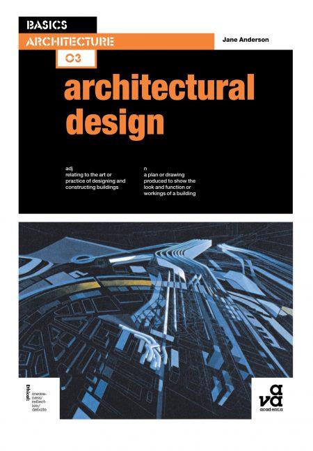 Basics Architecture 03- Architectural Design