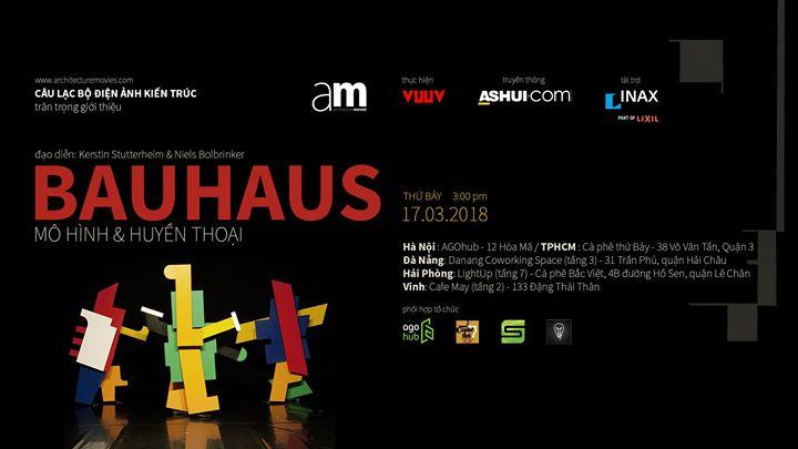 Tọa đàm về sự kiện chiếu phim: Bauhaus – Mô hình và huyền thoại