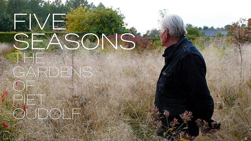 Five Seasons: the Gardens of Piet Oudolf / Năm mùa trong những khu vườn của Piet Oudolf