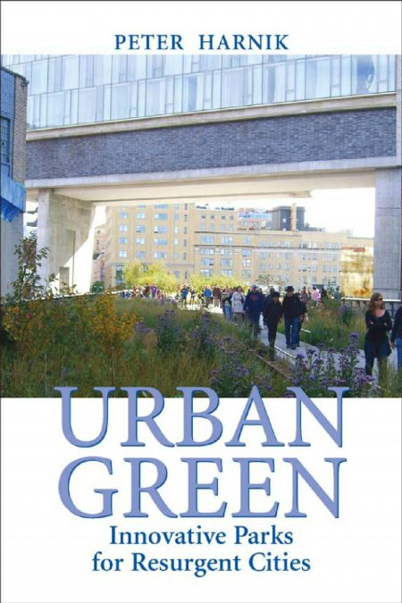 Urban Green – Innovative parks for Resurgent Cities