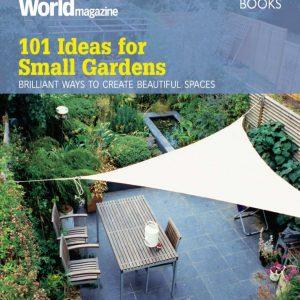 101 Ideas for Small Gardens