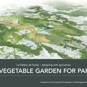 A Vegetable Garden for Paris