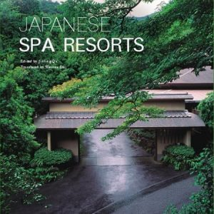 Japanese Spa and Resorts