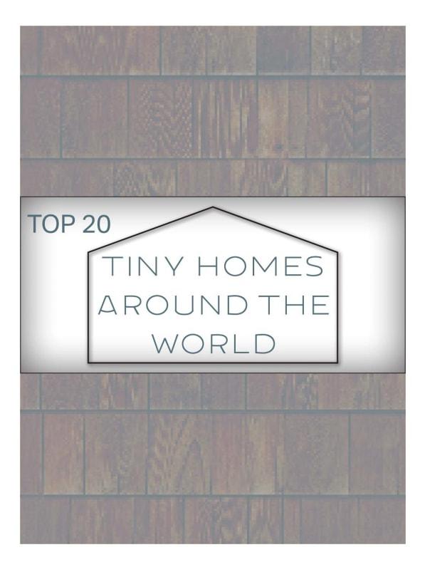 Top 20 Tiny homes