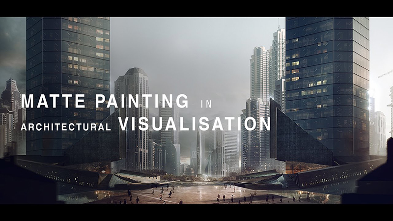 Matte Painting in Archiviz / Matte Painting trong diễn họa kiến trúc