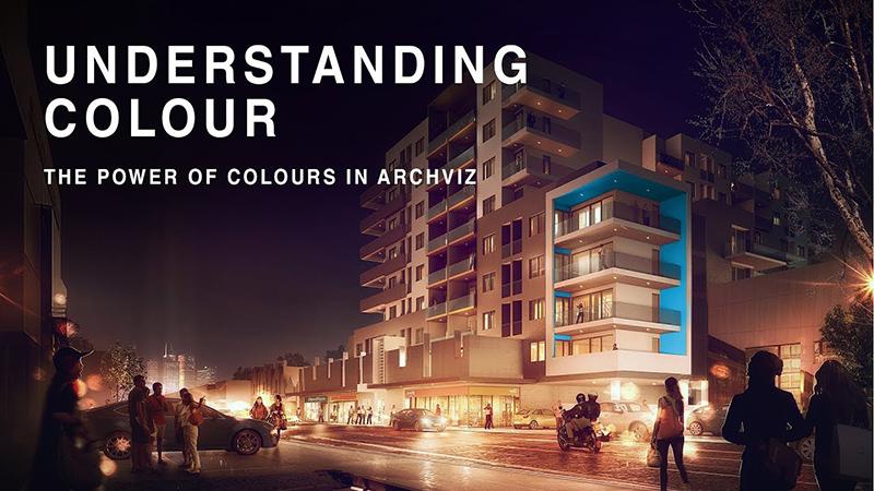 UNDERSTANDING COLOURS – The power of colours in archviz / Sức mạnh của màu sắc trong diễn họa kiến trúc