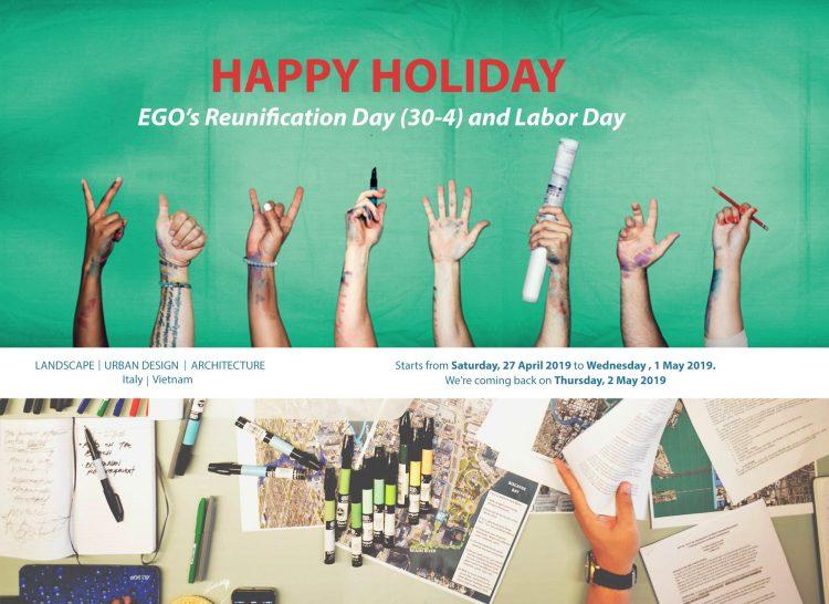 Thông báo nghỉ lễ Giải phòng miền Nam 30-4 và Quốc tế Lao Động 15 – EGO Group