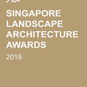 Singapore Landscape Architecture Awards 2019
